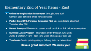 East Elementary- End of Year Items For Parents